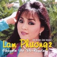 Tình Khúc Lam Phương - Chuyến Đò Vĩ Tuyến - Various Artists
