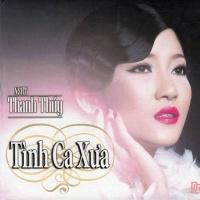 Tình Ca Xưa - Thanh Thúy