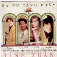 Dạ Vũ Tặng Phẩm Tình Xuân - Various Artists
