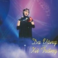 Da Vàng Trên Xứ Trắng - Various Artists