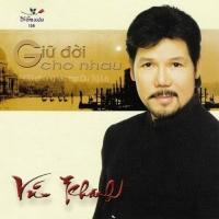 Giữ Đời Cho Nhau - Various Artists