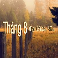 Tháng 8 Một Chiều Thu - Various Artists