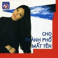 Cho Thành Phố Mất Tên - Various Artists