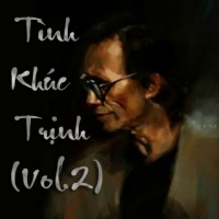 Những Tình Khúc Trịnh Công Sơn Được Yêu Thích Nhất (Vol.2) - Various Artists