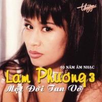 Tình Khúc Lam Phương - Một Đời Tan Vỡ - Various Artists
