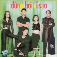 Đừng Hỏi Vì Sao - Various Artists 1