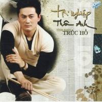 Tội Nghiệp Thân Anh - Tình Khúc Trúc Hồ - Various Artists