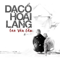 Dạ Cổ Hoài Lang (Tuyển Tập Cover) - Various Artists