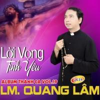 Lời Vọng Tình Yêu - Lm Quang Lâm