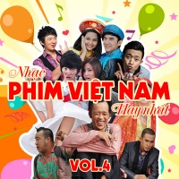 Những Ca Khúc Nhạc Phim Việt Nam Hay Nhất (Vol.4) - Various Artists
