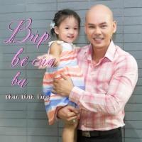 Búp Bê Của Ba - Phan Đinh Tùng