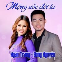 Mộng Ước Đôi Ta (Single) - Ngân Trang, Đông Nguyễn