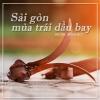 Sài Gòn Mùa Trái Dầu Bay (Single) - Dương Minh Đức
