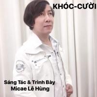 Khóc Cười (Single) - Micae Lê Hùng