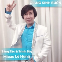 Giáng Sinh Buồn (Single) - Micae Lê Hùng