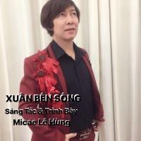 Xuân Bên Sông (Single) - Micae Lê Hùng