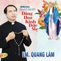 Dâng Hoa Kính Đức Mẹ - Lm Quang Lâm