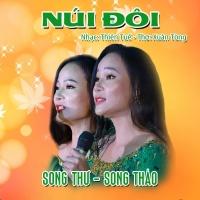Núi Đôi (Single) - Song Thư, Song Thảo