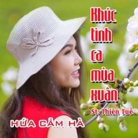 Khúc Tình Ca Mùa Xuân (Single) - Hứa Cẩm Hà