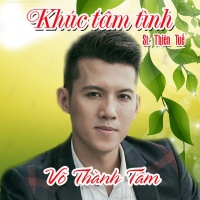 Khúc Tâm Tình (Single) - Võ Thành Tâm