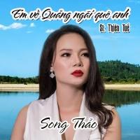 Em Về Quảng Ngãi Quê Anh (Single) - Song Thảo