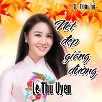 Nét Đẹp Giảng Đường (Single) - Lê Thu Uyên