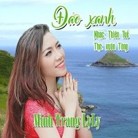 Đảo Xanh (Single) - Minh Trang LyLy