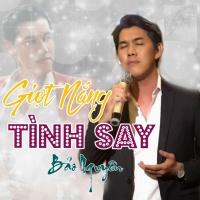Giọt Nắng Tình Say (Single) - Bảo Nguyên