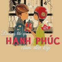 Đường Tắc Quá, Hạnh Phúc Không Kịp Đến - Various Artists