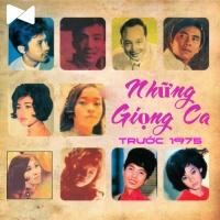 Những Giọng Ca Trước Năm 1975 - Various Artists