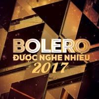 Nhạc Bolero Hay Nhất 2017 - Various Artists