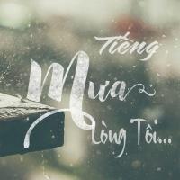Tiếng Mưa Lòng Tôi - Various Artists