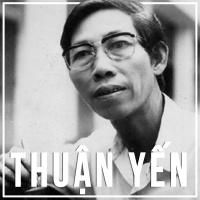 Những Sáng Tác Hay Nhất Của Thuận Yến - Thuận Yến