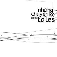 Quốc Bảo: Những Chuyện Kể (Tales) - Mai Khôi