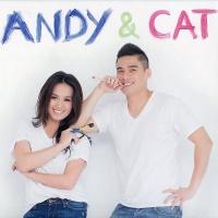 Andy & Cat - Cát Tiên