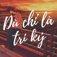 Dù Chỉ Là Tri Kỷ - Various Artists