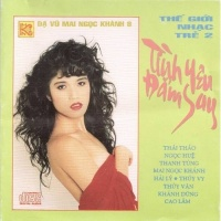 Tình Yêu Đắm Say - Various Artists