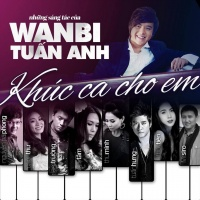 Khúc Ca Cho Em - Various Artists