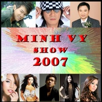 Minh Vy Show 2007 - Various Artists 1