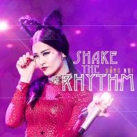 Shake The Rhythm - Đông Nhi
