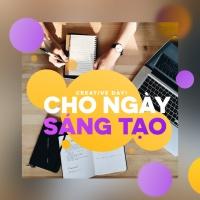 Cho Ngày Mới Sáng Tạo (Vol.2) - Various Artists