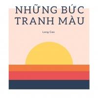 Những Bức Tranh Màu (Single) - BlackBi, Long Cao