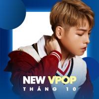 Nhạc Việt Mới Tháng 10/2017 - Various Artists