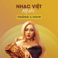 Nhạc Việt Mới Tháng 01/2019