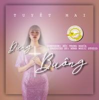 Đừng Buông (Single) - Bùi Trọng Nghĩa, Tuyết Mai (Quán Quân Hãy Nghe Tôi Hát 2020)