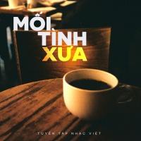 Mối Tình Xưa - Various Artists