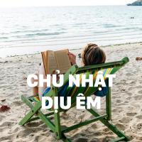 Chủ Nhật Dịu Êm - Various Artists