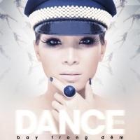 Dance (Bay Trong Đêm) - Hồng Ngọc