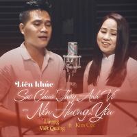 Liên Khúc Sao Chưa Thấy Anh Về, Nén Hương Yêu (Single) - Lương Viết Quang, Kim Cúc