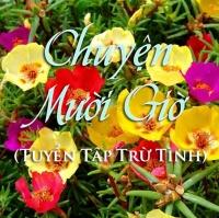 Chuyện Mười Giờ (Tuyển Tập Trữ Tình) - Various Artists